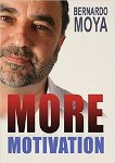 Bernardo Moya - More Motivation