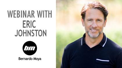 ERIC JOHNSTON WEBINAR – SIGN UP NOW!