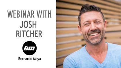 JOSH RITCHER WEBINAR – SIGN UP NOW!